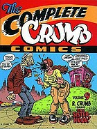 The complete Crumb / Vol. 9, R. Crumb versus the sisterhood / ed. by Robert Boyd and Gary Groth.