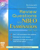Butterworth Heinemann's review questions for the NBEO examination : part one
