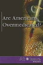 Are Americans overmedicated?