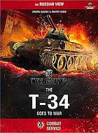 World of tanks : the T-34 goes to war