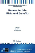Nanomaterials: Risks and Benefits