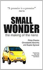 Small wonder : the making of the Nano