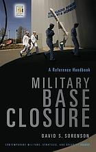 Military base closure : a reference handbook
