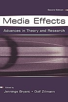 Media effects : advances in theory and research