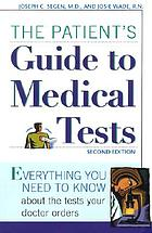 The patient's guide to medical tests.