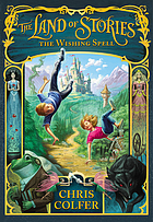 The land of stories : the wishing spell / 1.