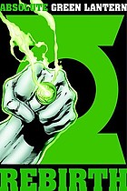 Absolute Green Lantern : rebirth