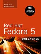 Red Hat Fedora 5 Linux unleashed