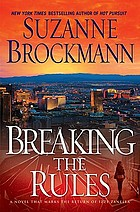 Breaking the rules : a novel