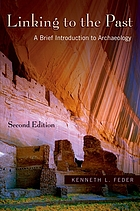 Linking to the past : a brief introduction to archaeology