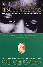 Deep sightings and rescue missions : fiction, essays, and conversations
