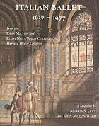 Italian ballet, 1637-1977 : a catalogue