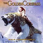 The golden compass : original motion picture soundtrack