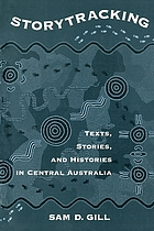 Storytracking : texts, stories & histories in Central Australia