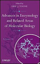 Advances in enzymology and related areas of molecular biology : Volume 78