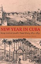 New year in Cuba : Mary Gardner Lowell's travel diary, 1831-1832