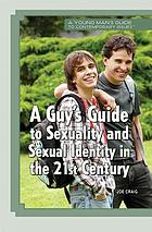 A guy's guide to sexuality and sexual identity in the 21st century
