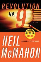 Revolution no. 9 : a novel of suspense