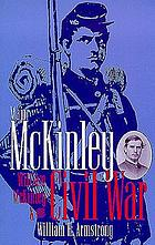 Major McKinley : William McKinley and the Civil War