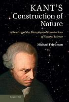 Kant's construction of nature : a reading of the Metaphysical foundations of natural science