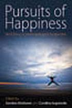 Pursuits of happiness : well-being in anthropological perspective