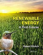 Renewable energy : a first course