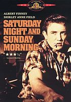 Saturday night and Sunday morning