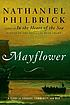 Mayflower : A Story of Courage, Community, and... by  Nathaniel Philbrick