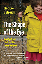 The shape of the eye : Down syndrome, family, and the stories we inherit