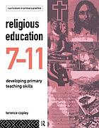 Religious education 7-11 : developing primary teaching skills