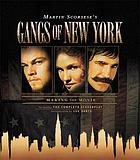 Gangs of New York : making the movie