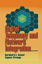Digital Telephony and Network Integration