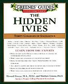 The hidden ivies : thirty colleges of excellence