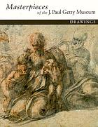Masterpieces of the J. Paul Getty Museum. Drawings.