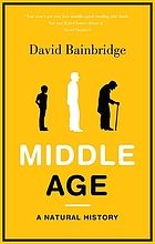 Middle age : a natural history