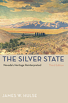 The silver state : Nevada's heritage reinterpreted