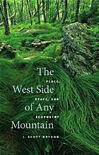 The west side of any mountain : place, space, and ecopoetry