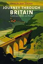 Journey through Britain : landscape, people and books