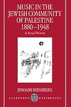 Music in the Jewish community of Palestine, 1880-1948 : a social history