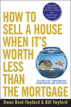 How to sell a house when it's worth less than the mortgage : options for