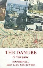 The Danube : a river guide