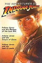 The adventures of Indiana Jones.
