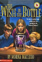 The wish in the bottle