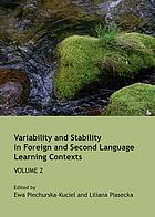 Variability and stability in foreign and second language learning contexts. Volume 2
