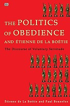 The politics of obedience and Étienne de La Boétie