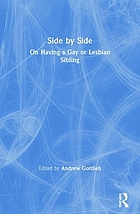 Side by side : on having a gay or lesbian sibling