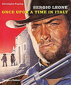 Sergio Leone : once upon a time in Italy