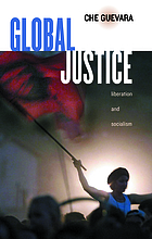 Global justice : liberation and socialism