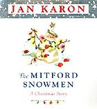 The Mitford snowmen : a Christmas story