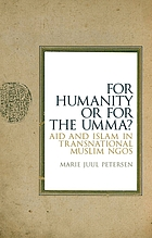 For humanity or for the Umma? : aid and Islam in transnational Muslim NGOs